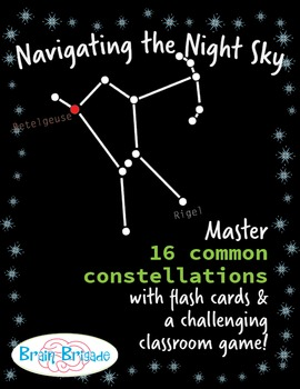 Navigating the Night Sky | 16 Constellations flash cards and game