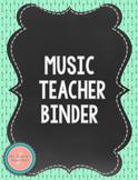 Navy Mint Chalkboard Music Teacher Binder {Editable} #MusicTeacher101Planning