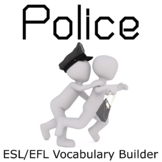 The Police and the Criminal ESL / EFL Vocabulary Builder -