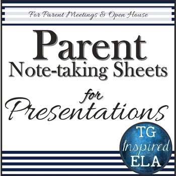 Navy Signs & EDITABLE Note-taking Sheets for Presentations @ Parent Meetings