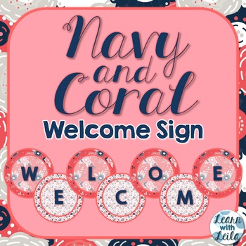 Navy and Coral Welcome Sign