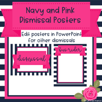 Navy and Pink Dismissal Posters - Editable