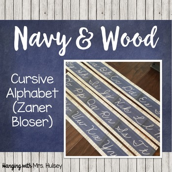 Navy and Wood Cursive Alphabet (Zaner Bloser)