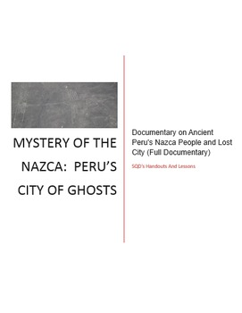 Nazca Lines/People Documentary Questions and Answers
