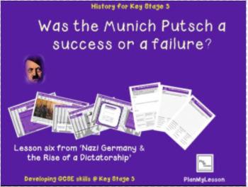 Nazi Germany: L6 Was the Munich Putsch a success or a failure?