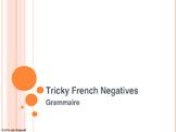 Ne... pas, ne... que - Tricky French Negatives - modifiabl