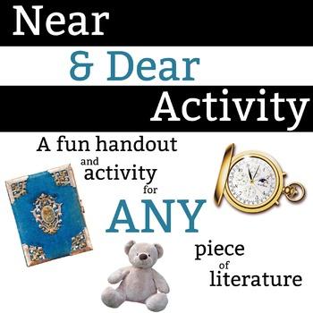 Near & Dear Characterization Activity - 30 minute activity for ANY piece of lit
