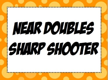 Near Doubles Sharp Shooter Game