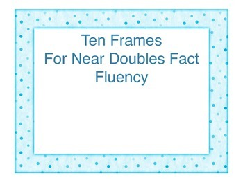 Near Doubles Ten Frame