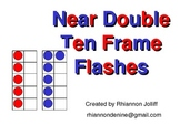 Near Doubles Ten Frame Flashes (Doubles +/- 1)