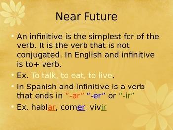 Near Future in Spanish. IR + A + INFINITIVE. FUTURO CERCANO EN ESPAÑOL.