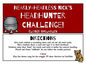 Nearly Headless Nick's Closed Syllable Phonics Headhunter Challenge!