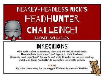 Nearly Headless Nick's Closed Syllable Phonics Headhunter