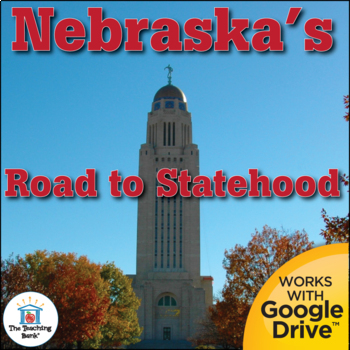 Nebraska Road to Statehood State Study Unit Distance Learning