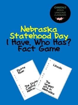 Nebraska Statehood Day I Have, Who Has? Fact Game