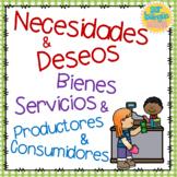 Necesidades y Deseos /  Bienes y Servicios / Consumidores