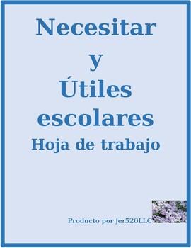 Necesitar y los utiles escolares worksheet
