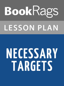 Necessary Targets Lesson Plans