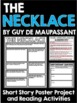 The Necklace by Guy De Maupassant Short Story Unit with Questions and Project