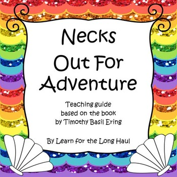Necks Out for Adventure Teaching Guide