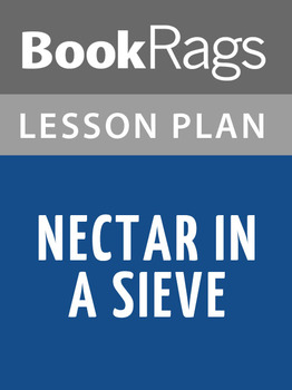 Nectar in a Sieve Lesson Plans