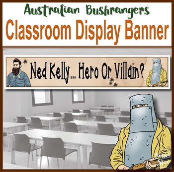 Ned Kelly Classroom Display Banner