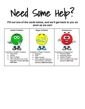Need Some Help?   A color coded self referral system for students.