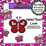 "Need ""Sum"" Love:  NO PREP Valentine's Day Addition Bump Game"