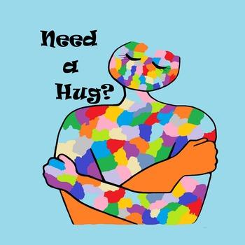 Need a Hug? POSTER