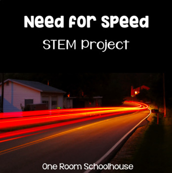 Need for Speed- A STEM Project