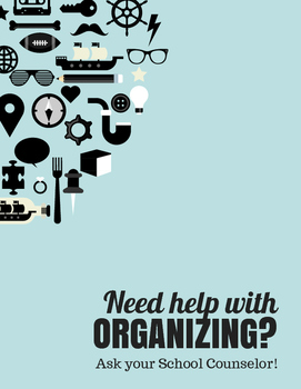 Need help with Organizing? Sign | Middle High School Counselor