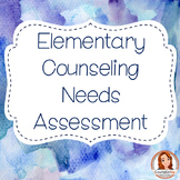 Needs Assessment for Elementary School Counseling