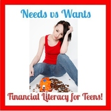 Needs Vs Wants  (Consumer & Financial Literacy for Teens)