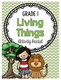 {Grade 1} Unit 1: The Needs and Characteristics of Living Things