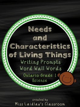Needs and Characteristics of Living Things: Ontario Grade 1 Science