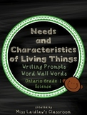 Needs and Characteristics of Living Things: Ontario Grade