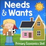 Needs and Wants Activities: Primary Economics 1st Grade 2nd Grade