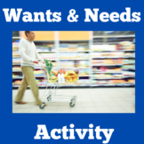 Needs and Wants | Activity | 2nd 3rd 4th Grade | Wants and Needs