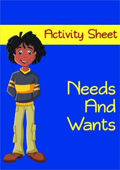 Needs and Wants Activity - Economics