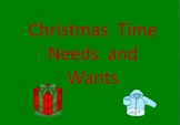 Needs and Wants Christmas Time Power Point