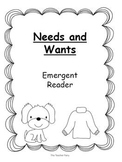 Needs and Wants- Emergent Reader