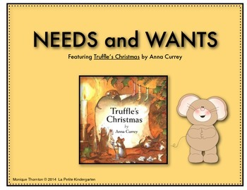 Needs and Wants  (Featuring Truffles' Christmas by Anna Currey)