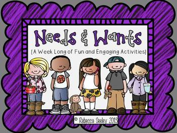 Needs and Wants: For Little Learners