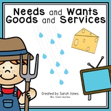 Needs and Wants, Goods and Services