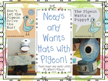 Needs and Wants Hat with the Pigeon