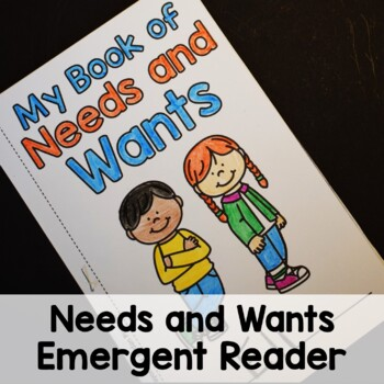 Needs and Wants Interactive Emergent Reader