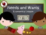 Needs and Wants Economics Mini-Unit