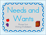 Needs and Wants Picture Sort and Writing Sheets for Kinder
