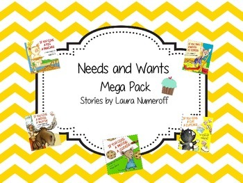 Needs and Wants Mega Pack - Stories by Laura Numeroff