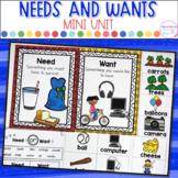 Needs and Wants- Mini Unit